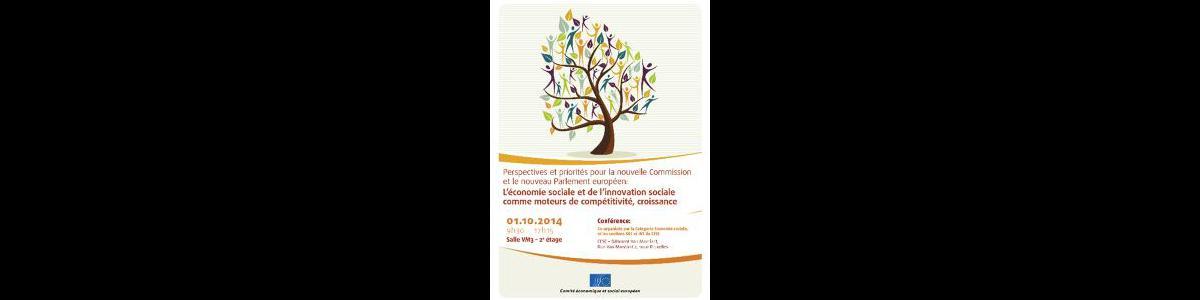 L'économie sociale et l'innovation sociale comme moteurs de la compétitivité, la croissance et le bien- être social : perspectives et priorités de la nouvelle Commission et le Parlement européen