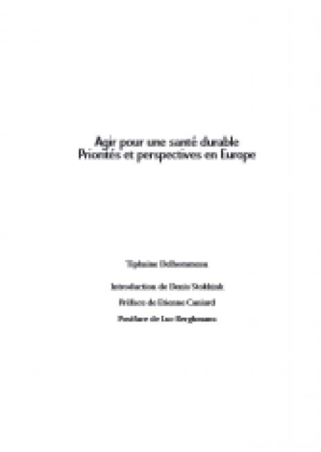 image couverture Agir pour une santé durable Priorités et perspectives en europe